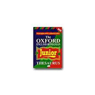THE OXFORD ENGLISH-ROMANIAN JUNIOR THESAURUS