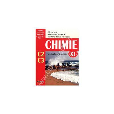 Chimie. Manual pentru clasa a XI-a - C2 + C3 - Iovu