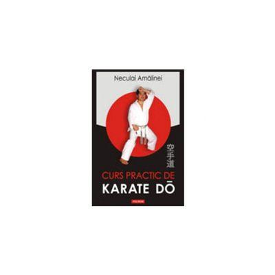 Curs practic de Karate Do. Shotokan