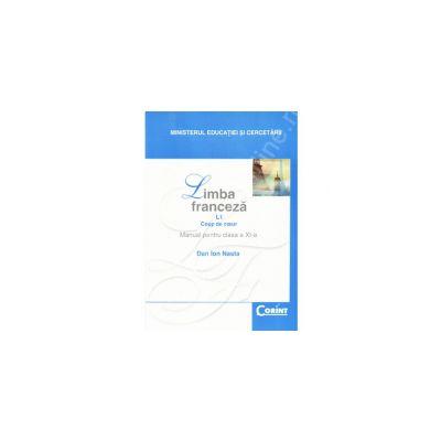 Limba franceza L1. Manual pentru clasa a XI-a, Dan Ion Nasta-editie veche