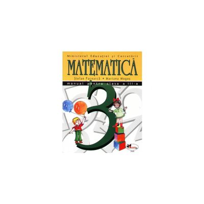 Matematica manual pentru clasa a III-a Pacearca