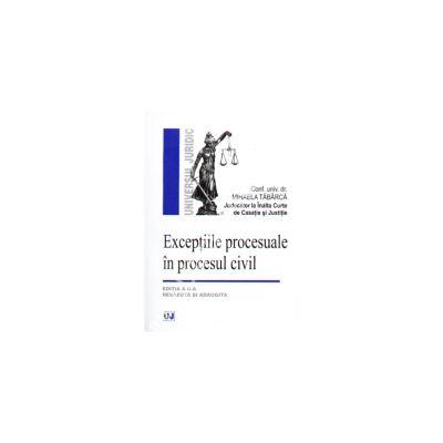 Exceptiile procesuale in procesul civil