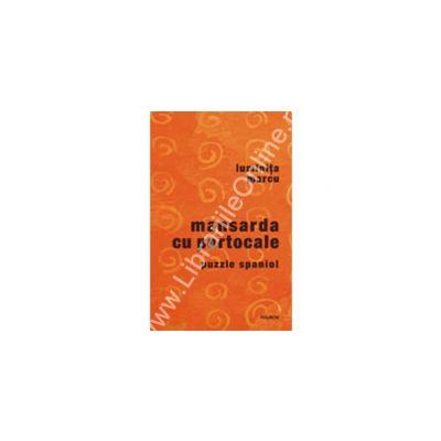 Mansarda cu portocale. Puzzle spaniol