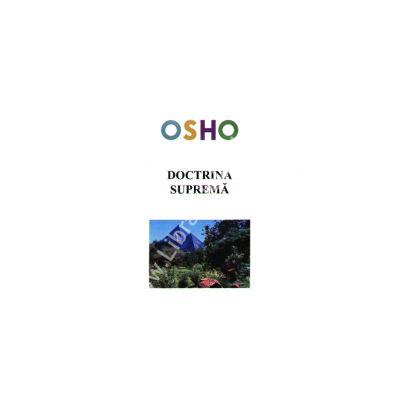 Osho. Doctrina suprema - editie epuizata