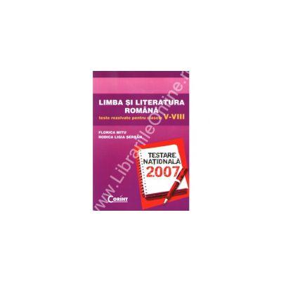 Limba si literatura romana teste rezolvate pentru clasele V-VIII 2007 - Mitu