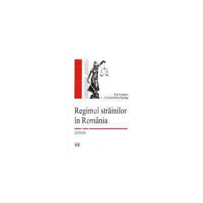 Regimul strainilor in Romania