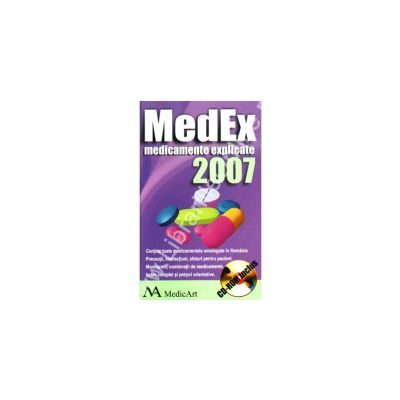 MedEx 2007. Medicamente explicate