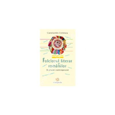 FOLCLORUL LITERAR al ROMANILOR. O privire contemporana
