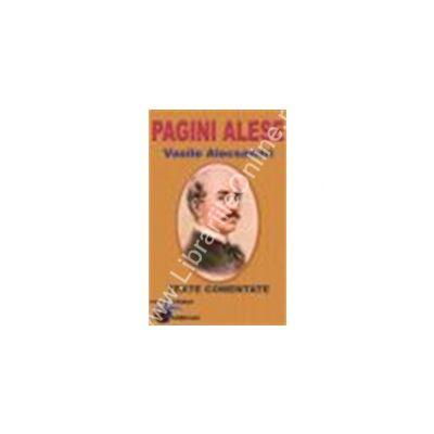 PAGINI ALESE – VASILE ALECSANDRI. Texte comentate