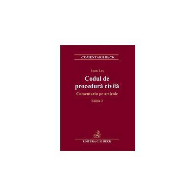 Codul de procedura civila. Comentariu pe articole