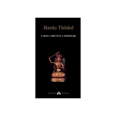 Bardo Thodol - Cartea tibetana a mortilor