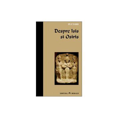 Despre Isis si Osiris