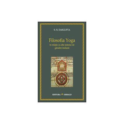 Filosofia Yoga in relatie cu alte sisteme de gandire indiana