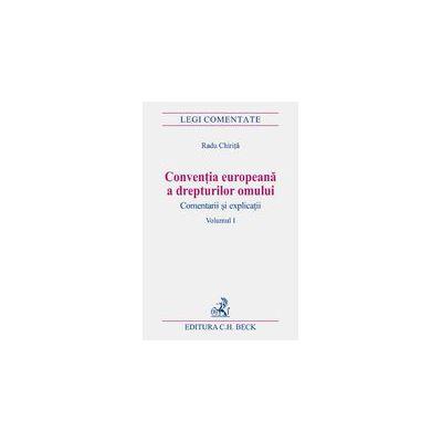 Conventia europeana a drepturilor omului, vol. I