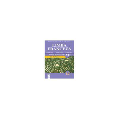 Limba Franceza (L2) - Fil d Ariane. Manual pentru clasa a XI-a