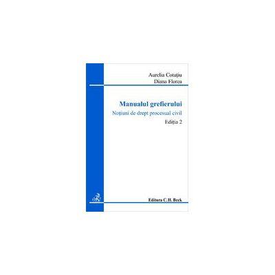Manualul grefierului, ed. a 2-a