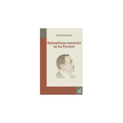 Rationalitatea metafizicii lui Ion Petrovici