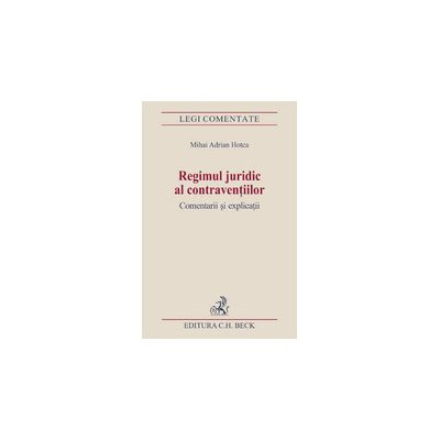 Regimul juridic al contraventiilor