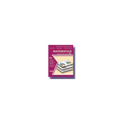 Matematica. Manual - profil M5, pentru clasa a XII-a