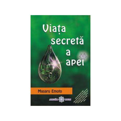 Viaţa secretă a apei: Apa cunoaşte răspunsul vol. 2