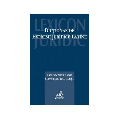 Dictionar de expresii juridice latine(editia a 2-a)