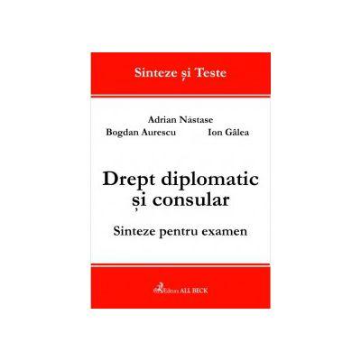 Drept diplomatic si consular. Sinteze pentru examen