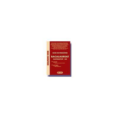Ghid de pregatire pentru BACALAUREAT 2008 - MATEMATICA M2