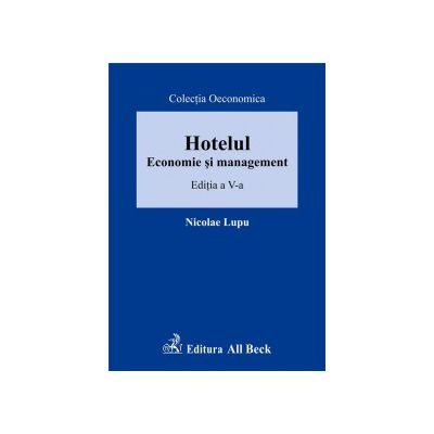 Hotelul. Economie si management, editia a V-a