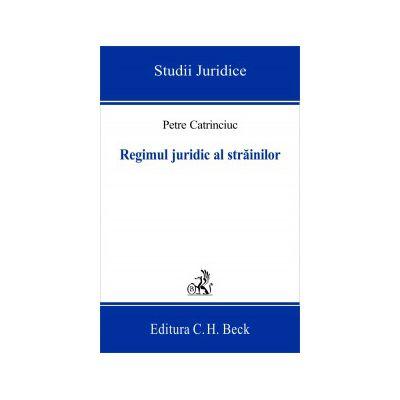 Regimul juridic al strainilor