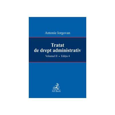 Tratat de drept administrativ, volumul II, editia a IV-a