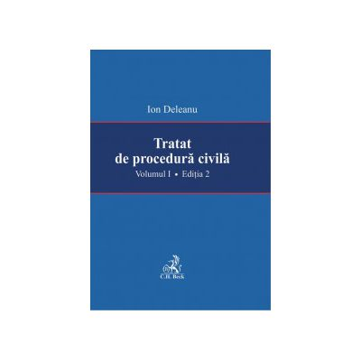Tratat de procedura civila. Volumul I. Editia a -II-a