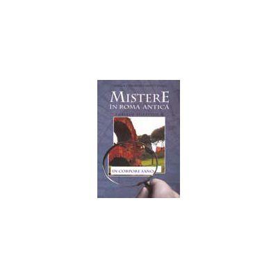 MISTERE IN ROMA ANTICA. PUBLIUS AURELIUS 6 : IN CORPORE SANO