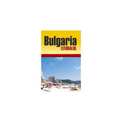Bulgaria - Litoralul. Ghid de calatorie