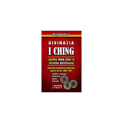 Divinatia I Ching pentru Feng Shui si aflarea destinului