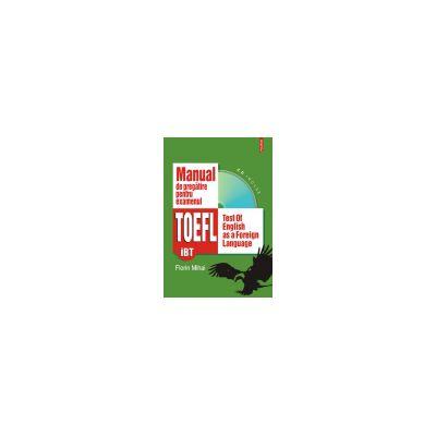 Manual de pregatire pentru examenul TOEFL (iBT)