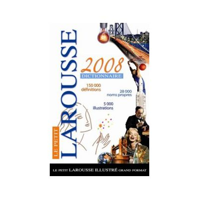 Petit Larousse Grand Format 2008