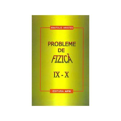 Probleme de fizica pentru clasele IX-X