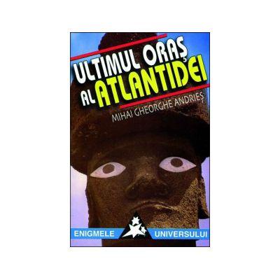 Ultimul oraş al Atlantidei