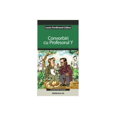 CONVORBIRI CU PROFESORUL Y