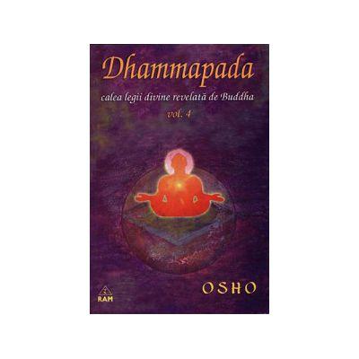 Dhammapada - vol. 4 - calea legii divine revelată de Buddha