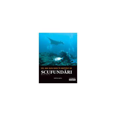 Cel mai bun ghid în materie de scufundări