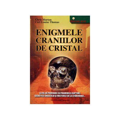 Enigmele craniilor de cristal
