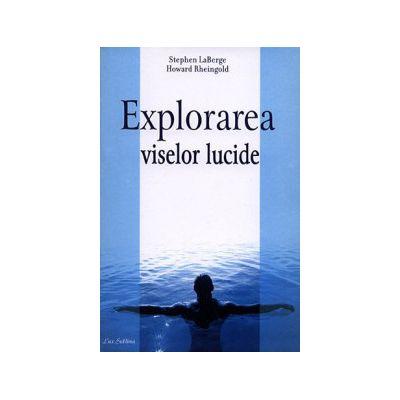 Explorarea viselor lucide