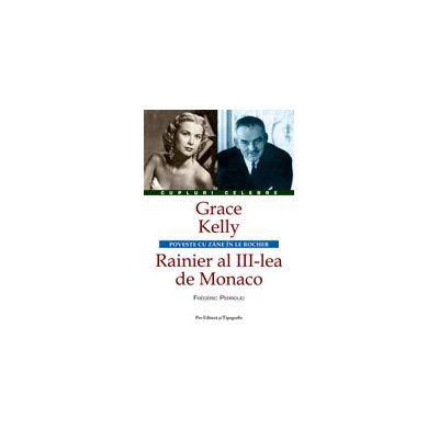 Grace Kelly – Rainier al III-lea de Monaco
