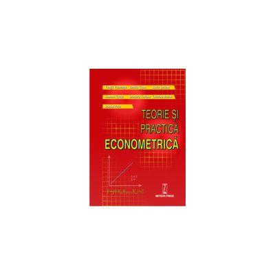 Teorie si practica econometrica