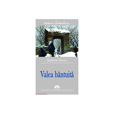 VALEA BANTUITA