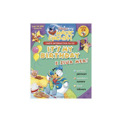 Vol. 9 - My Birthday (Ziua mea)