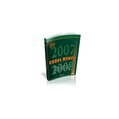 Codul muncii 2007-2008