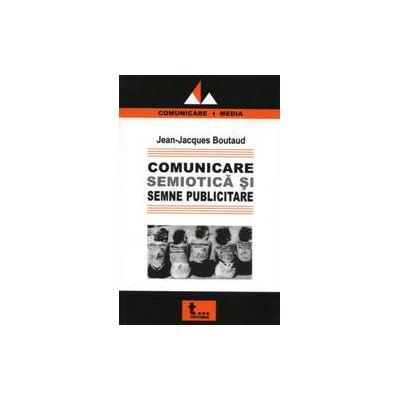 Comunicare, semiotica si semne publicitare