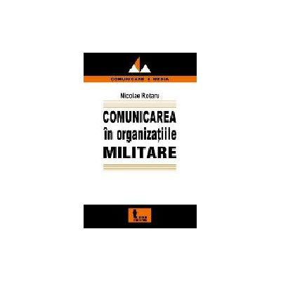 Comunicarea in organizatiile militare